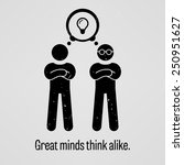 great minds think alike | Shutterstock .eps vector #250951627