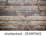 Planks Of Wood Damaged By The...