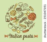 hand drawn italian pasta... | Shutterstock .eps vector #251047351