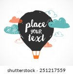 hot air balloon in the sky  ... | Shutterstock .eps vector #251217559