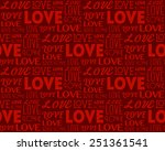 Repeating word Love in different fonts. Seamless background. Valentine's Day concept.