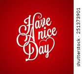 have a nice day vintage lettering background