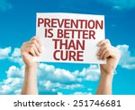 prevention is better than cure... | Shutterstock . vector #251746681