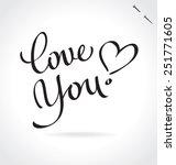 love you original custom hand...   Shutterstock .eps vector #251771605