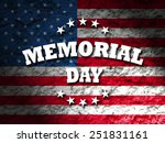 Stock photo memorial day greeting card american flag grunge background 251831161