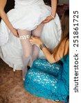 garter on the leg of a bride ...   Shutterstock . vector #251861725
