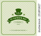 typographic saint patrick's day ... | Shutterstock .eps vector #251891827