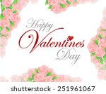 happy valentines day pink roses ...   Shutterstock . vector #251961067
