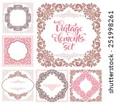 set of vintage ornate frames... | Shutterstock .eps vector #251998261