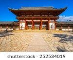 todai ji temple main hall  nara ... | Shutterstock . vector #252534019