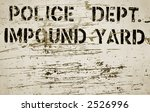 impound yard sign | Shutterstock . vector #2526996