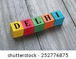 word delhi  capital city of... | Shutterstock . vector #252776875