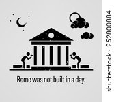 rome was not built in a day | Shutterstock .eps vector #252800884
