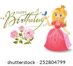 happy birthday  princess ... | Shutterstock .eps vector #252804799