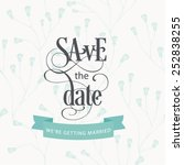 save the date card | Shutterstock .eps vector #252838255