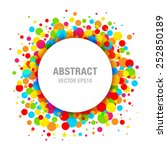 rainbow bright celebration... | Shutterstock .eps vector #252850189
