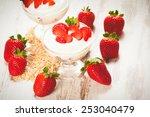 juicy and healthy strawberries... | Shutterstock . vector #253040479