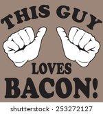 loves bacon | Shutterstock .eps vector #253272127
