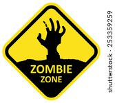Vector Sign Zombie Zone. Forma...