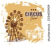 hand drawn sketch circus and... | Shutterstock .eps vector #253405909