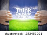 """""""think outside the box""""...   Shutterstock . vector #253453021"""
