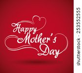 happy mothers day design ... | Shutterstock .eps vector #253552555