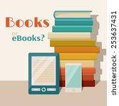 books end ebooks concept....   Shutterstock .eps vector #253637431