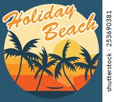holiday beach. | Shutterstock .eps vector #253690381
