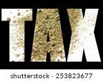 marijuana tax  | Shutterstock . vector #253823677