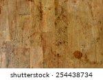 wood texture   plank board... | Shutterstock . vector #254438734