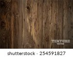 vector wood texture. background ... | Shutterstock .eps vector #254591827