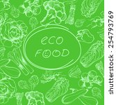 eco food background. hand drawn ... | Shutterstock .eps vector #254793769