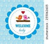 welcome baby card. vector... | Shutterstock .eps vector #255062605