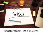 skills   handwritten text in a... | Shutterstock . vector #255112891