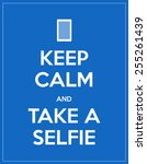 keep calm and take a selfie | Shutterstock .eps vector #255261439