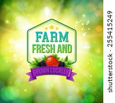 farm fresh and grown locally... | Shutterstock .eps vector #255415249