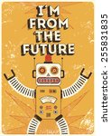 retro robot. vintage poster in... | Shutterstock .eps vector #255831835