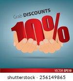 grab discounts. hands hold 10... | Shutterstock .eps vector #256149865