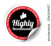 highly recommended sticker and... | Shutterstock . vector #256314937