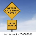 a modified road sign on safe... | Shutterstock . vector #256582201