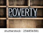 "the word ""poverty"" written in... | Shutterstock . vector #256856581"