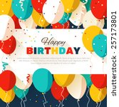 colorful happy birthday.... | Shutterstock .eps vector #257173801