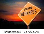 weakness on warning road sign... | Shutterstock . vector #257225641