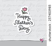 happy mother's day  vector... | Shutterstock .eps vector #257403985