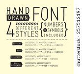 hand drawn font   handwritten... | Shutterstock .eps vector #257513197