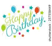 happy birthday typographical... | Shutterstock .eps vector #257558449