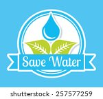 natural water design  vector... | Shutterstock .eps vector #257577259