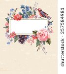 floral vintage card with roses  ... | Shutterstock . vector #257584981
