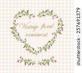 vintage floral heart frame with ... | Shutterstock .eps vector #257691379