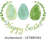green watercolor happy easter... | Shutterstock .eps vector #257889281